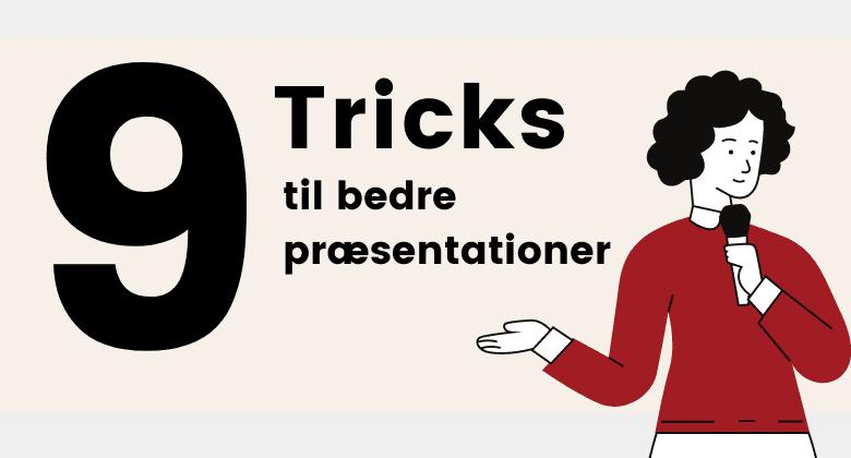 Præsentationteknik 9 tricks til bedre præsentationer